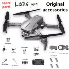 L106 Pro GPS Drone accessoires d'origine 7.4v 1600 mAh batterie hélice lame accessoires pour L106 Pro quadrirotor Drone