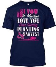 10. Ślubuję, że zawsze kocham cię rolnik Tshirt 100% Preshrunk Comfortsoft Tagless Tee mężczyzna kobiet Oneck T Shirt