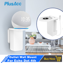 For Amazon Echo Dot 4th Gen Outlet Wall Mount Stand  Smart Home Speakers Space Saving Solution Hide Messy Wires