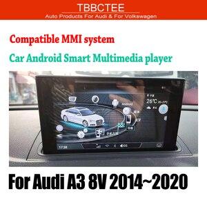 Image 1 - TBBCTEE MMi 2G 3G עבור אאודי A3 8V 2014 2015 2016 2017 2018 2019 רכב אנדרואיד GPS navi נגן סטריאו מגע מסך HiFi WiFi BT