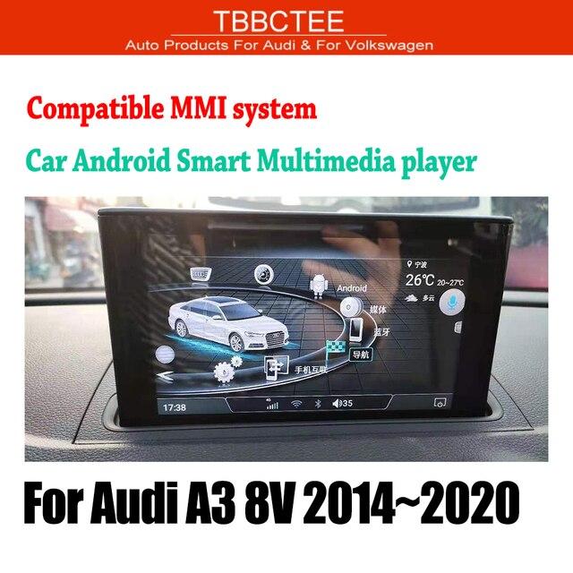 TBBCTEE MMi 2G 3G עבור אאודי A3 8V 2014 2015 2016 2017 2018 2019 רכב אנדרואיד GPS navi נגן סטריאו מגע מסך HiFi WiFi BT