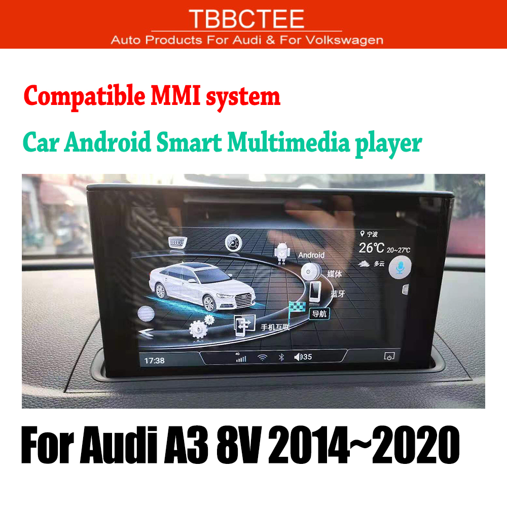 TBBCTEE MMi 2G 3G For Audi A3 8V 2014 2015 2016 2017 2018 2019 Car <font><b>Android</b></font> <font><b>GPS</b></font> Navi player Stereo touch screen HiFi WiFi BT image