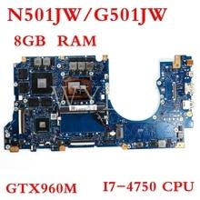 N501JW motherboard GTX960M I7-4750CPU 8GB motherboard For ASUS G501JW N501JW UX501J G501J UX50JW FX60J Laptop mainboard цена в Москве и Питере