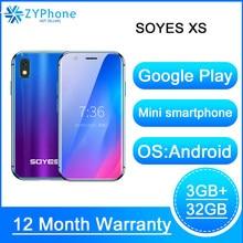 2019 mini smartphone soyes xs 3 3 3gb 32gb 2gb 16b android rosto recognion 1580mah 4g wifi backup bolso celulares pk melrose s9