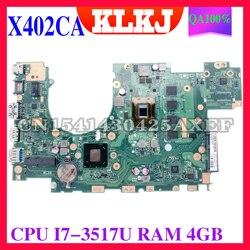KLKJ X402CA материнская плата для ноутбука ASUS X502CA X402C X502C оригинальная материнская плата 4GB-RAM I7-3517U Процессор