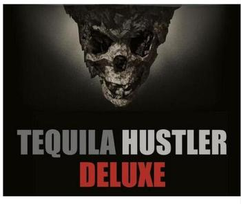 Tequila Hustler DELUXE by Mark Elsdon, Peter Turner, Colin McLeod and Michael Murray image