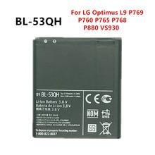 New 2150mAh BL-53QH Battery For LG Optimus L9 P769 P760 P765 P768 Optimus 4G EAC61898401 HD P880 LTE 2 II Spectrum 2 VS930 replacement 3 7v 1800mah li ion batteries for lg optimus 4x hd p880 f160 2 pcs
