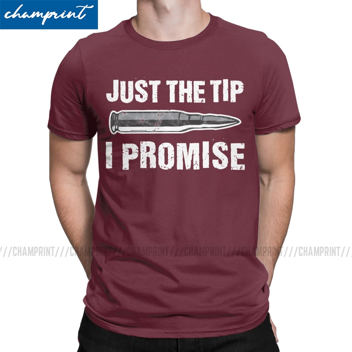 Just The Tip I Promise' Funny Bullet Gift T-Shirts For Men Gun Weapon Vintage 100% Cotton Tee Round Neck T Shirt Summer Clothing