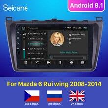Seicane Android 8,1 2DIN Автомагнитола радио аудио gps мультимедийный плеер для Mazda 6 Rui wing 2008 2009 2010 2011 2012 2013