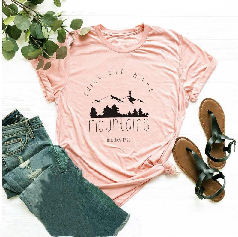 Faith Can Move Mountains T-Shirt Casual Faith Over Fear Christian Tee Bible Verse Slogan Religious Clothing Top Slogan Camisetas
