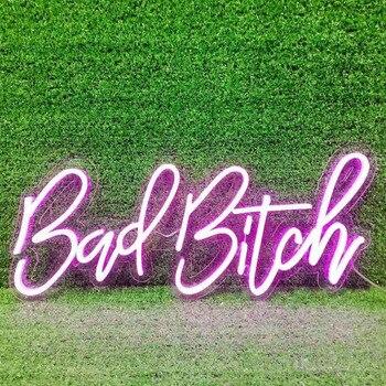 Bad Bitch Neon Sign