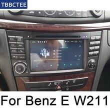 Для Mercedes Benz E Class W211 2002~ 2009 NTG Автомобильный мультимедийный плеер Android Радио DVD gps 8 ядер 4 ГБ 32 ГБ Bluetooth