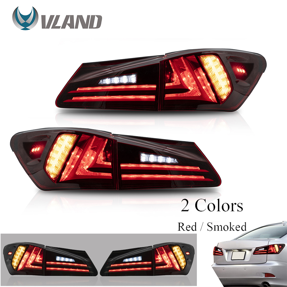 VLAND Car Accessories LED Tail Lights Assembly For Lexus Sedan XE20 IS250 IS350 2006-2013 Full LED Turn Signal Reverse Lights