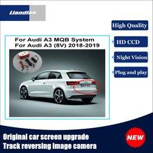 Liandlee For Audi A3 (8V) 2018-2019 MQB System Original Car Screen Upgrade Reversing Image Camera Track Handle Rear View