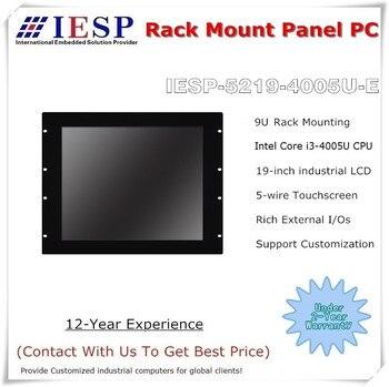 Rack mount Industrial Panel PC, 19 inch LCD, Core i3-4005U CPU, 4GB DDR3L RAM, 500GB HDD, 4*RS232, 4*USB, industrial HMI
