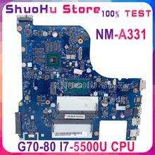 KEFU NM-A331 материнская плата для ноутбука Lenovo G70-80 Z70-80 G70-80M Материнская плата ноутбука NM-A331 I7-5500U GT820M тестирование 100% работают в исходном