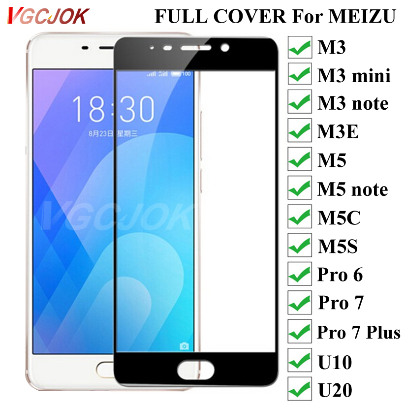 Full Cover Tempered Glass For Meizu M3 M3E M3 Mini M3S M5 M5C M5S M5 Note U10 U20 Screen Protector Glaas For Meizu Pro 6 7 Film