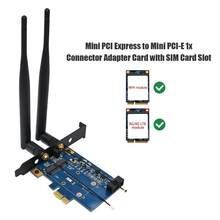 Mini pci-express para mini pci-e 1x conector adaptador cartão com slot para cartão sim para wifi 3g 4g wwan lte módulo plug and play(China)