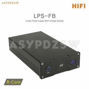Image 1 - LPS FB HIFI r core alimentation linéaire cc 5V/9V/12V/15V/18V/19V/24V avec affichage de tension