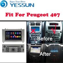 YESSUN para Peugeot 407 2004 Android 2010 Sistema de reproductor Multimedia Android Radio de coche estéreo navegación GPS Audio Video