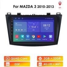 Para mazda 3 2010-2013 maxx axela android 10 carro gps rádio estéreo 2g 32g wifi mapa livre quad core 2 din carro multimídia jogador