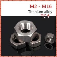 10pcs/lot Titanium alloy TC4 external hexagon nut hexagon head nut external hex nut titanium m2/m2.5/m3/m4/m5/m6/m8/m10/m12/m16