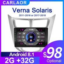 עבור Solaris 1 2 יונדאי אקסנט ורנה 2G + 32G רכב רדיו 2 דין אנדרואיד 8.1 וידאו מולטימדיה נגן ניווט GPS WiFi 2011 2018