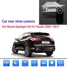 Câmera de visão traseira para nissan qashqai j10 j11 dualis 2007 2015 visão noturna à prova dwaterproof água câmera de visão traseira invertendo câmera