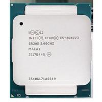 Intel Xeon E5 2640 V3 E5 8 2640V3 SR205 Processador 2.6Ghz Core 90W Soquete LGA 2011 3 Adequado para X99 motherboard CPUs Computador e Escritório -