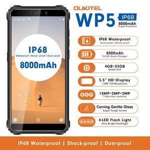 Oukitel WP5 5,5 'HD + 18:9 IP68 и IP69 Водонепроницаемый 4 ГБ 32 ГБ Android 9,0 четырехъядерный процессор 13MP MT6761 8000 мАч трехъядерный 5 В/2A мобильный телефон