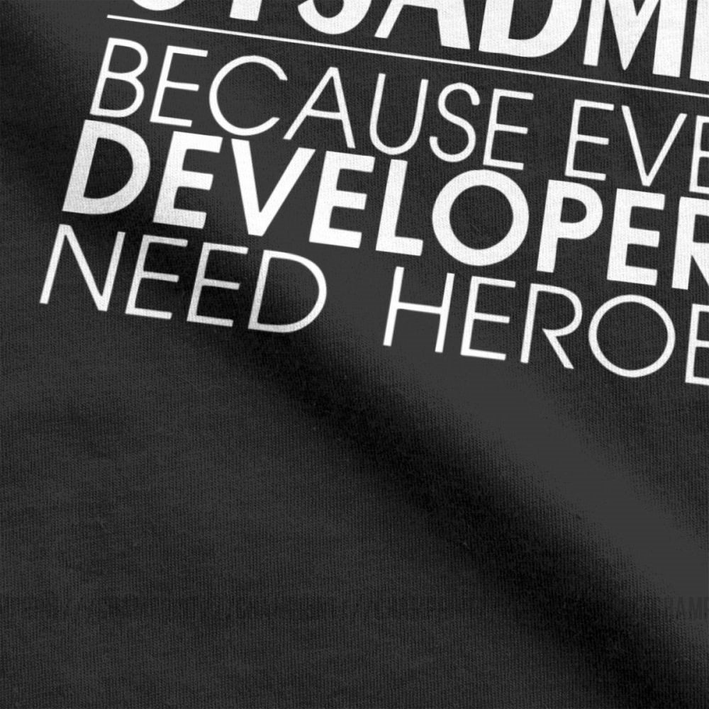 Men T-Shirts Sysadmin Developers Heroes Cotton Tees Linux Sysadmin Unix Debian Ubuntu Administrator T Shirt  Clothing Gift Idea