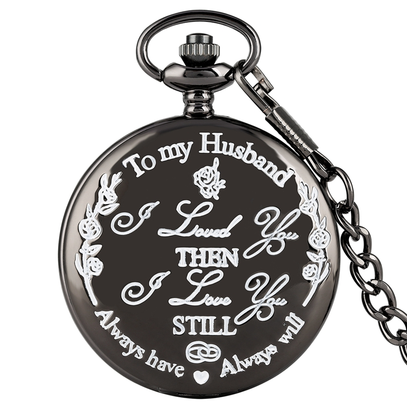 To My Husband Always Will I LOVE YOU  Customized Quartz Pocket Watch Fashion Casual FOB Clock Chain Watch Gift For Lover Husband