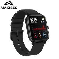 Makibes p8 relógio inteligente 2020 toque completo de fitness rastreador pressão arterial smartband relógio wearable dispositivos para gts multi-idioma