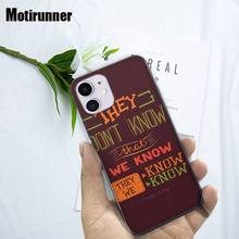 Motirunner They Know We Know Soft Silicone Case For IPhone 6s 6 7 8 Plus X XS XR 11 PRO Max Se2020 Telephone Accessories all we know
