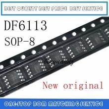 20PCS LOT DF6113 6113 SOP 8 New original