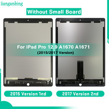 AAA+++ LCD For iPad Pro 12.9 (2015/2017 Version) A1652 A1670 A1671 LCD Display Touch Screen Digitizer Panel Assembly No Board