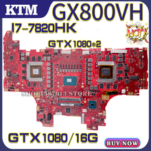 GX800 для ASUS ROG GX800V GX800VHK GX800VH ноутбук материнская плата материнская плата тест OK I7-7820HK процессор GTX1080% 2F16G 100% 25 тест