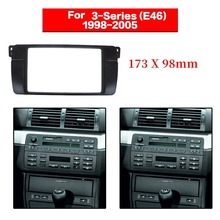 Fascia de Radio 2 Din para BMW E46, Panel estéreo Serie 3, adaptador de Dvd, marco de tablero de reacondicionamiento, 173x98mm
