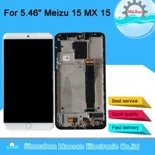 """המקורי M & סן 5.46 """"עבור Meizu 15 MX 15 MX15 M881Q C Snapdragon 660 סופר AMOLED LCD מסך תצוגה + מגע פנל Digitizer מסגרת"""