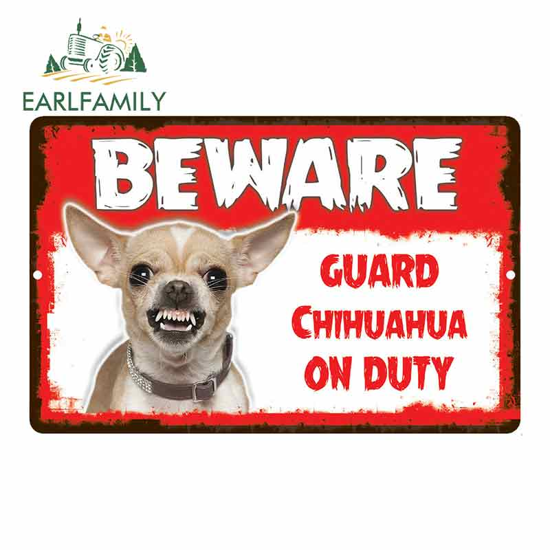 EARLFAMILY 13cm X 8.5cm Car Sticker Beware Guard Chihuahua Dog On Duty Novelty Aluminum Metal Sign Car Styling