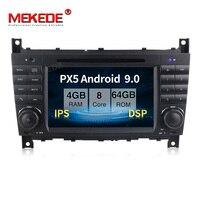 PX5 4GB+64GB Android 9.0 Car multimedia player for Mercedes Benz W203 C180 C200 C220 C230 C240 C250 W209 2005 2006 DSP IPS radio