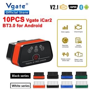 Image 1 - Vgate iCar2 ELM327 Adaptador de diagnóstico OBD OBD2 para coche, herramienta automática de escáner Android, Bluetooth, Elm 327, 10 Uds., envío gratis