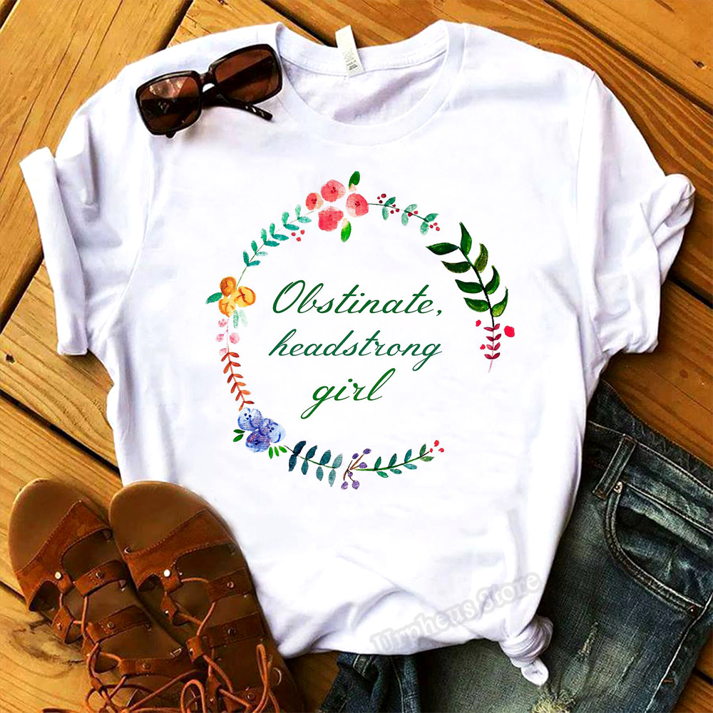 Obstinate Headstrong Girl Jane Austen Quote Shirt Pride and Prejudice Feminist Cotton Tshirt Literary Gifts 2