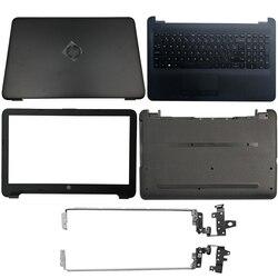 Новинка для hp 250 255 256 G4 15-AC 15-AF ноутбук ЖК-дисплей задняя крышка/передняя панель/ЖК-дисплей петли/Упор для рук/нижний чехол 900263-001 813925-001 аккумул...