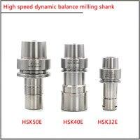 HSK32E HSK40E HSK50E?ER16 ER20 ER25 SK10  High Precision  Tool shank of high-speed automatic tool changer for central effluent