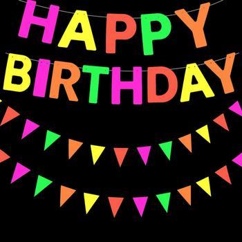 Metable Black Light Neon Happy wianek urodzinowy Banner dekoracje wiszące UV reaktywne świecące w ciemności artykuły na przyjęcie urodzinowe tanie i dobre opinie Banery paper Ślub i Zaręczyny Chrzest chrzciny St Świętego patryka Wielkie Wydarzenie Birthday party Dom ruchome Dzień dziecka