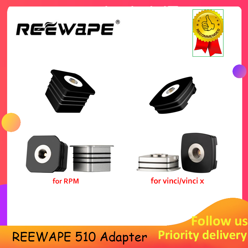 Hotsale!! REEWAPE 510 Adapter E-Cigarette Accessories For RPM / VOOPOO VINCI / VINCI X RDA RTA RDTA Vape Tank Thread
