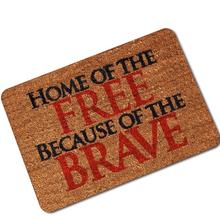home of the free because of the brave Doormat Entrance Floor Mat Funny Doormat Home and Office Decorative home of the braised