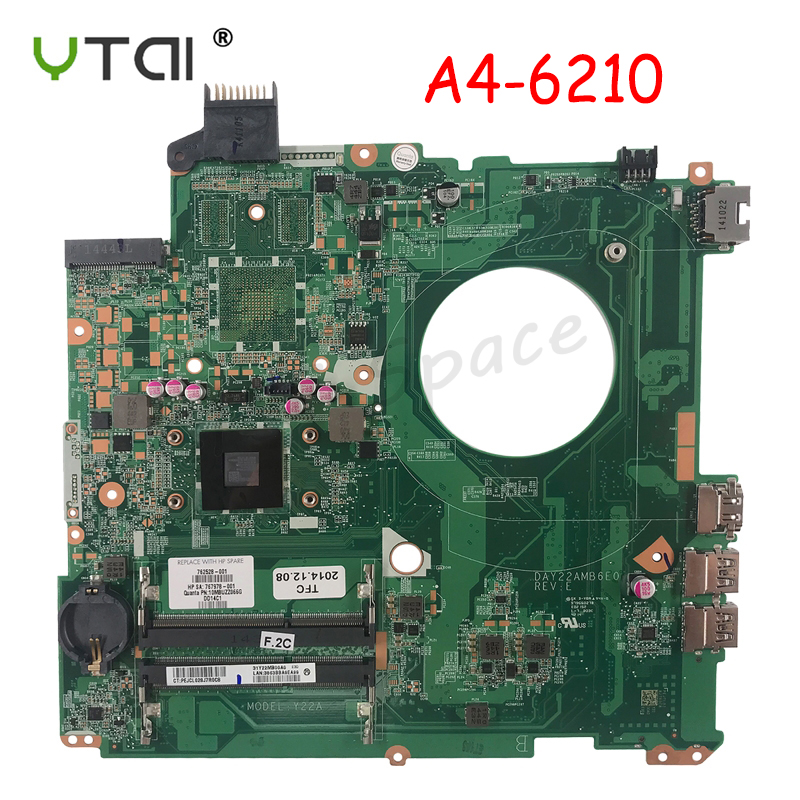 DAY22AMB6E0 Laptop Motherboard For HP Pavilion 15-P Motherboard REV:E A4-6210 Y22A 762528-001 762528-501 100% Tested Intact