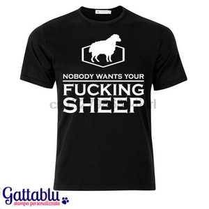 Mens T-Shirt nobody wants your sheep Game Catan Inspired CHOOSE THE COLOR!(China)
